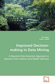 Improved Decision-Making in Data Mining by Eric Kyper