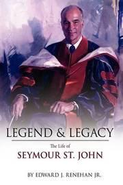 Legend & Legacy by Edward J. Renehan Jr. image