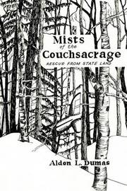 Mists of the Couchsacrage by ALDEN L. DUMAS image