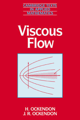 Viscous Flow by Hilary Ockendon