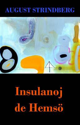 Insulanoj de Hemsoe (Romano de A. Strindberg En Esperanto) by August Strindberg