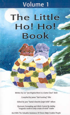 The Little Ho! Ho! Book by Ron D. Drain