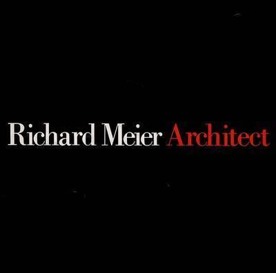 Meier, Richard, Architect: v. 2 by Kenneth Frampton