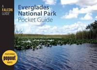 Everglades National Park Pocket Guide by Randi Minetor