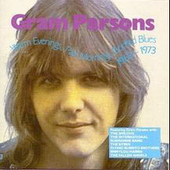 Warm Evenings, Pale Mornings, Bottled Blues (1963-73) by Gram Parsons