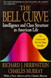 The Bell Curve by Richard J Herrnstein
