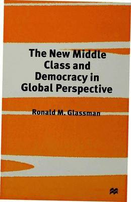 The New Middle Class and Democracy in Global Perspective by R. Glassman image
