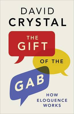 The Gift of the Gab by David Crystal