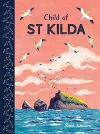 The Last Child On St Kilda by Beth Waters