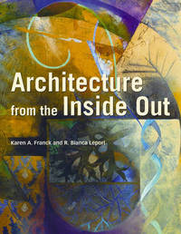 Architecture from the Inside Out by Karen A Franck image