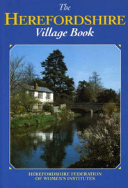 The Herefordshire Village Book by Herefordshire Federation of Women's Institutes image