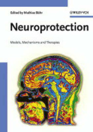 Neuroprotection: Models, Mechanisms and Therapies image