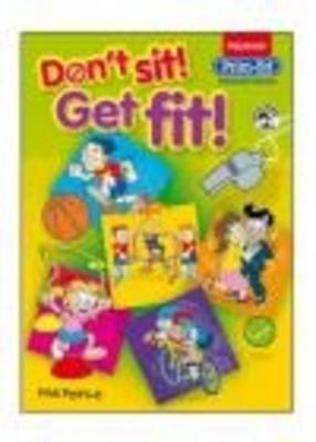 Don't Sit! Get Fit! by Phil Peirce image