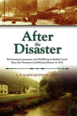 After the Disaster by T P Schwartz-Barcott