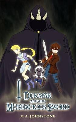 Dukmar and the Mordacious Sword by M. A. Johnstone image