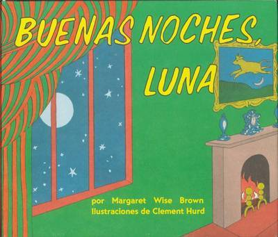 Goodnight Moon Board Book (Spanish Edition): Buenas Noches, Luna by Margaret Wise Brown image