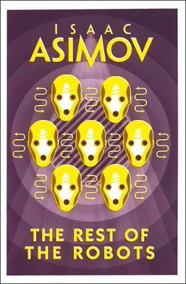 The Rest of the Robots by Isaac Asimov image