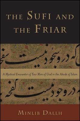 The Sufi and the Friar by Minlib Dallh