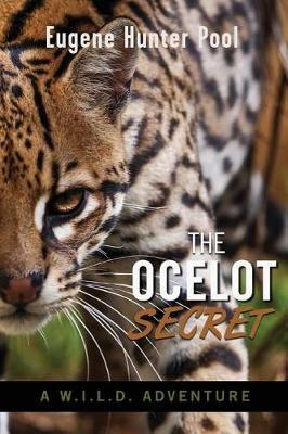The Ocelot Secret by Eugene Hunter Pool image