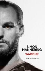 Simon Mannering - Warrior by Angus Gillies