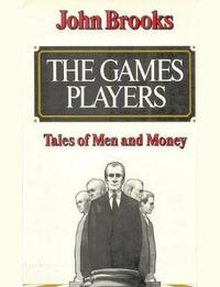 The Games Players by John Brooks