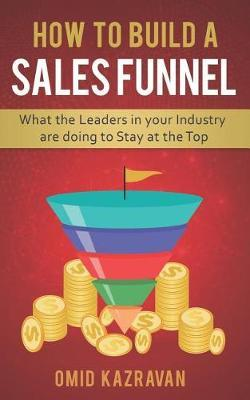 How to Build a Sales Funnel by Omid Kazravan image