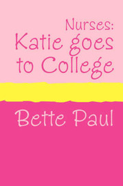 Katie Goes to College by Bette Paul image