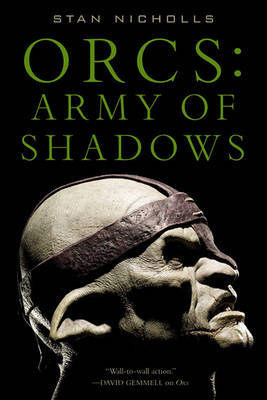 Orcs: Army of Shadows by Stan Nicholls image