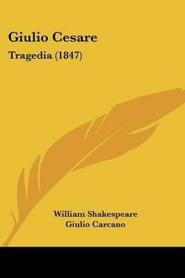 Giulio Cesare: Tragedia (1847) by William Shakespeare image