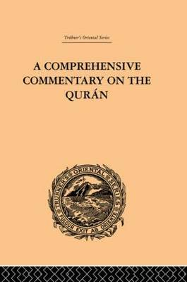 A Comprehensive Commentary on the Qur'an: v. 3 by E.M. Wherry