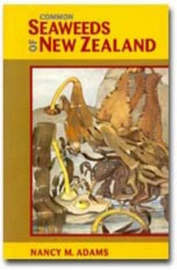 Common Seaweeds of New Zealand by Nancy M. Adams