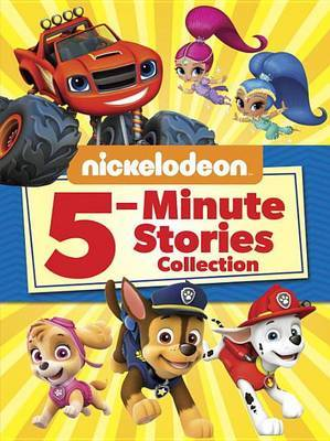 Nickelodeon 5-Minute Stories Collection (Nickelodeon) by Mary Tillworth image