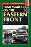 Tank Warfare on the Eastern Front 1941-42 by Robert A. Forczyk