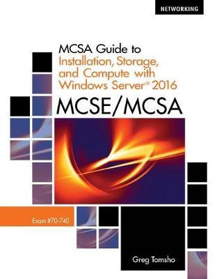 MCSA Guide to Installation, Storage, and Compute with