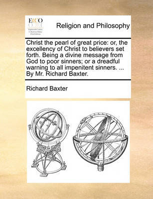 Christ the Pearl of Great Price by Richard Baxter image