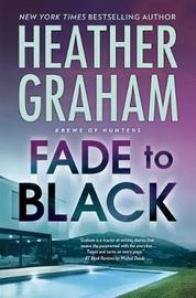 Fade to Black by Heather Graham