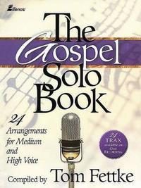 The Gospel Solo Book by Tom Fettke image