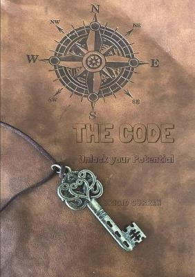 The Code, Unlock Your Full Potential by Brigid Curran
