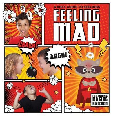 Feeling Mad by Kristy Holmes