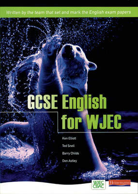 GCSE English for WJEC Student Book by Ken Elliot image