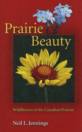 Prairie Beauty by Neil L Jennings image
