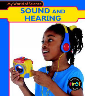 Sound and Hearing by Angela Royston image
