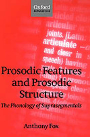 Prosodic Features and Prosodic Structure by Anthony Fox image