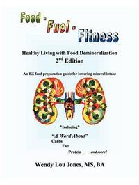 Food - Fuel - Fitness by Wendy, Lou Jones image