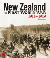 New Zealand and the First World War by Damien Fenton