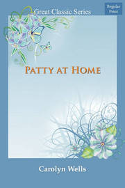 Patty at Home by Carolyn Wells image