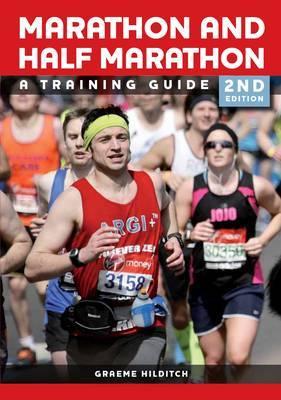 The Marathon and Half Marathon by Graeme Hilditch