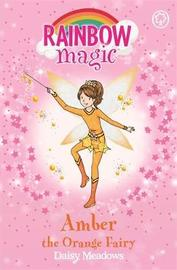Amber the Orange Fairy (Rainbow Magic #2 - Rainbow Fairies series) by Daisy Meadows