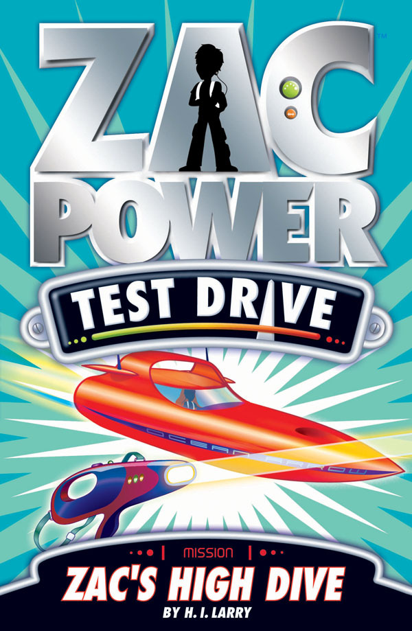 Zac Power Test Drive #15: Zac's High Dive by H I Larry image