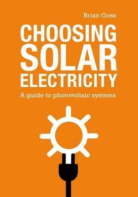 Choosing Solar Electricity by Brian Goss image